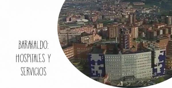 Barakaldo: Hospitales y Servicios
