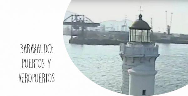 Barakaldo: Puertos y Aeropuertos